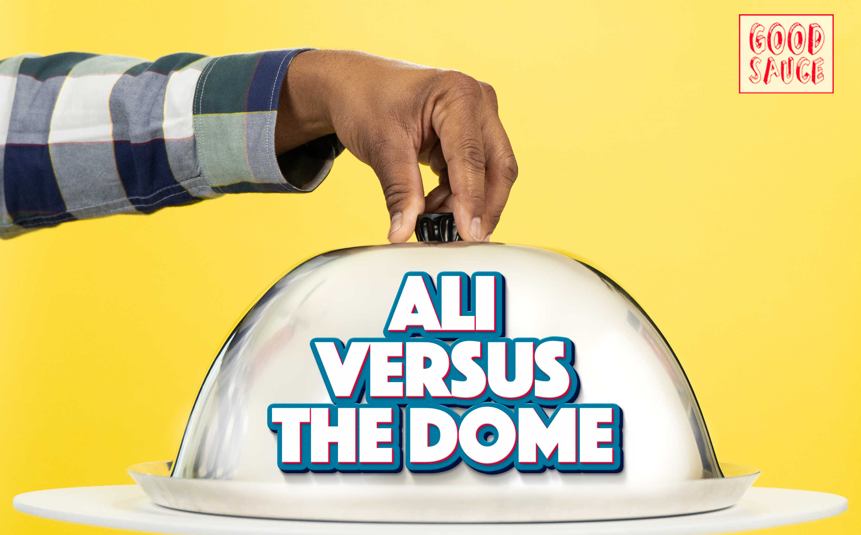 Ali vs The Dome teaser